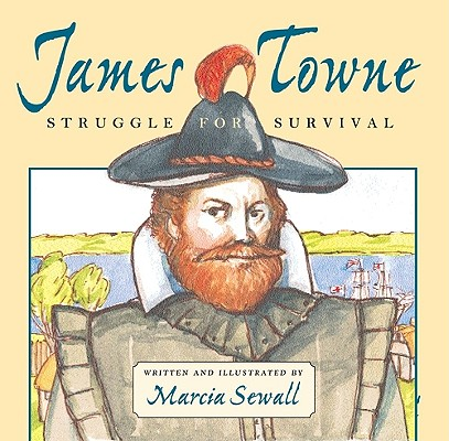 James Towne By Sewall, Marcia